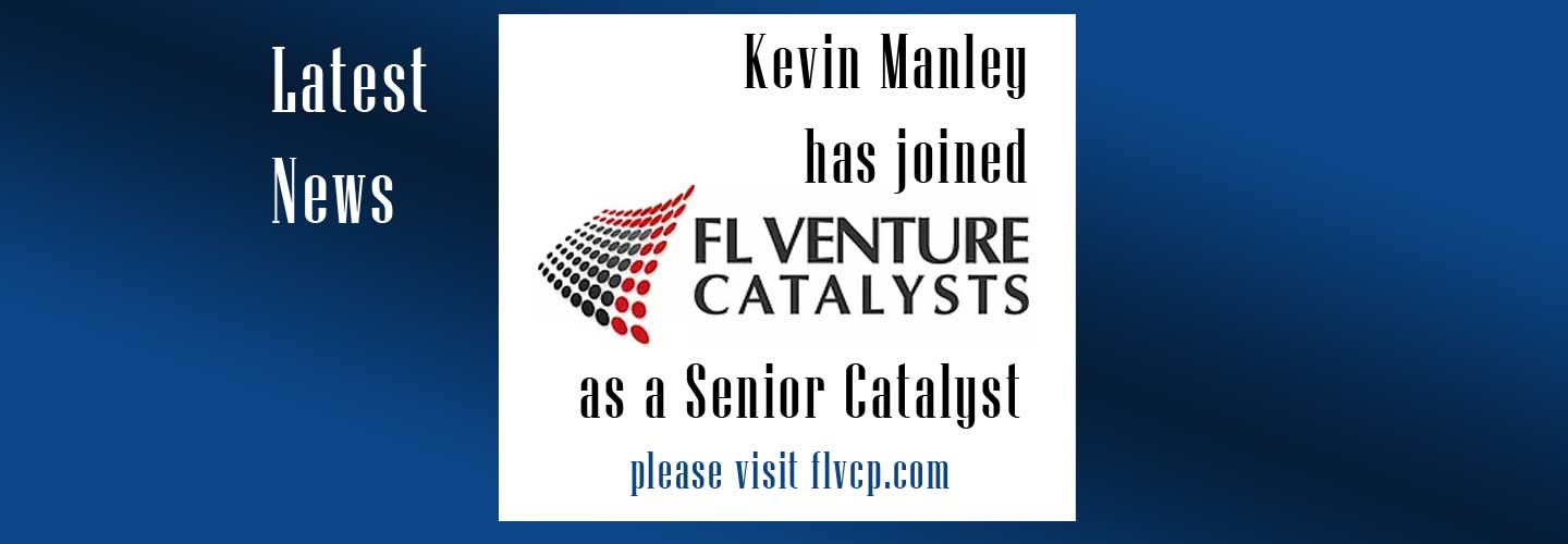 Kevin Manley Joins FL Venture Catalysts to Expand the Firm's Business Advisory and Exit Planning Services
